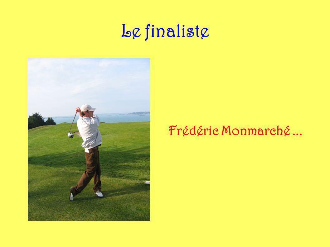 Le finaliste Frédéric Monmarché...