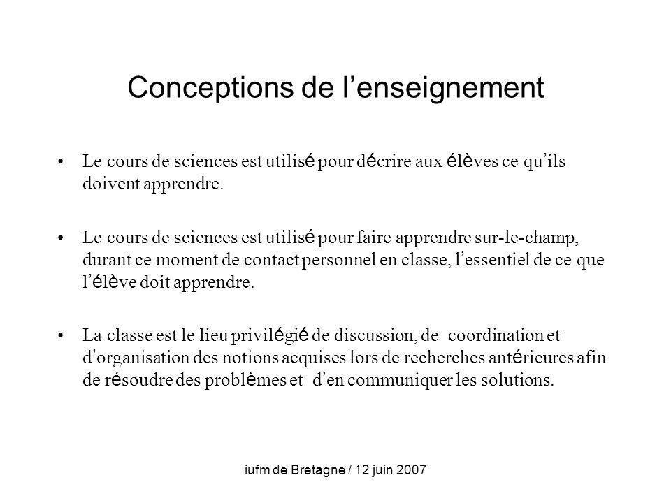 Conceptions de lenseignement Le cours de sciences est utilis é pour d é crire aux é l è ves ce qu ils doivent apprendre.