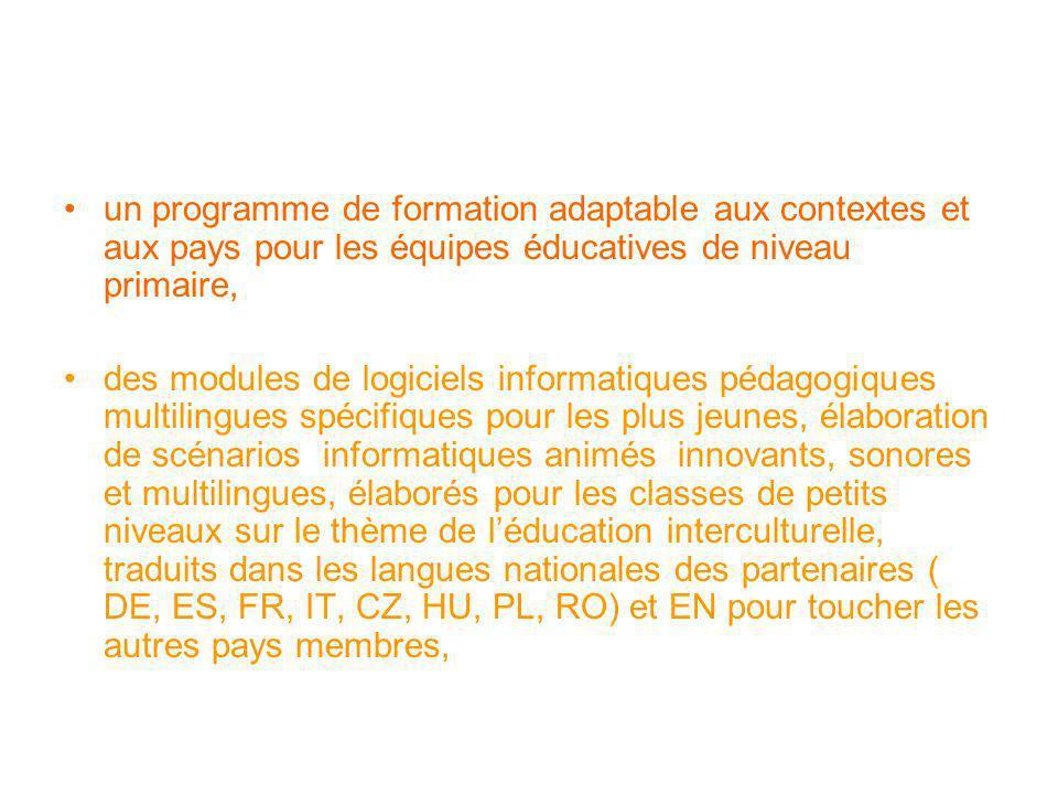 un programme de formation adaptable aux contextes et aux pays pour les équipes éducatives de niveau primaire, des modules de logiciels informatiques p