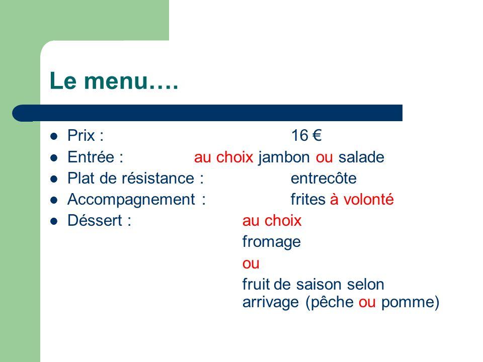 Le menu….