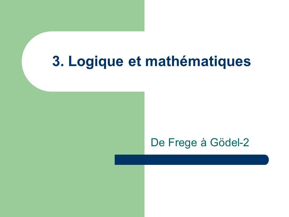 3. Logique et mathématiques De Frege à Gödel-2