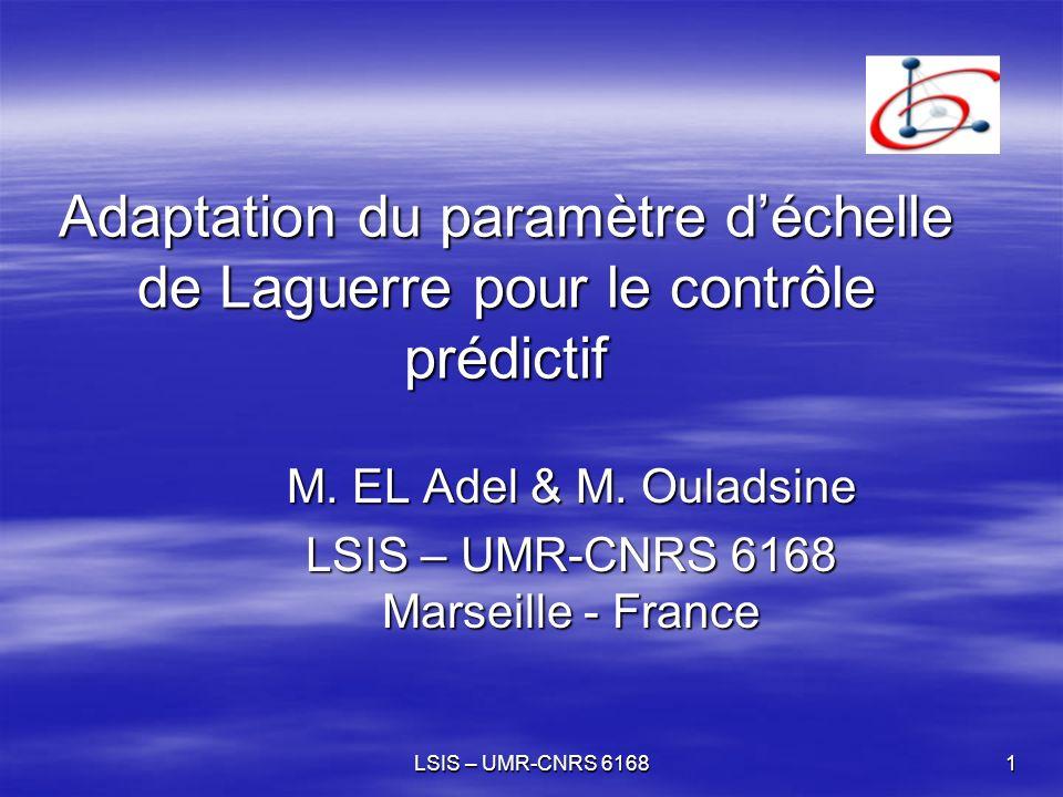 LSIS – UMR-CNRS 616822 Les sorties etLe paramètre déchelle La commande Le paramètre