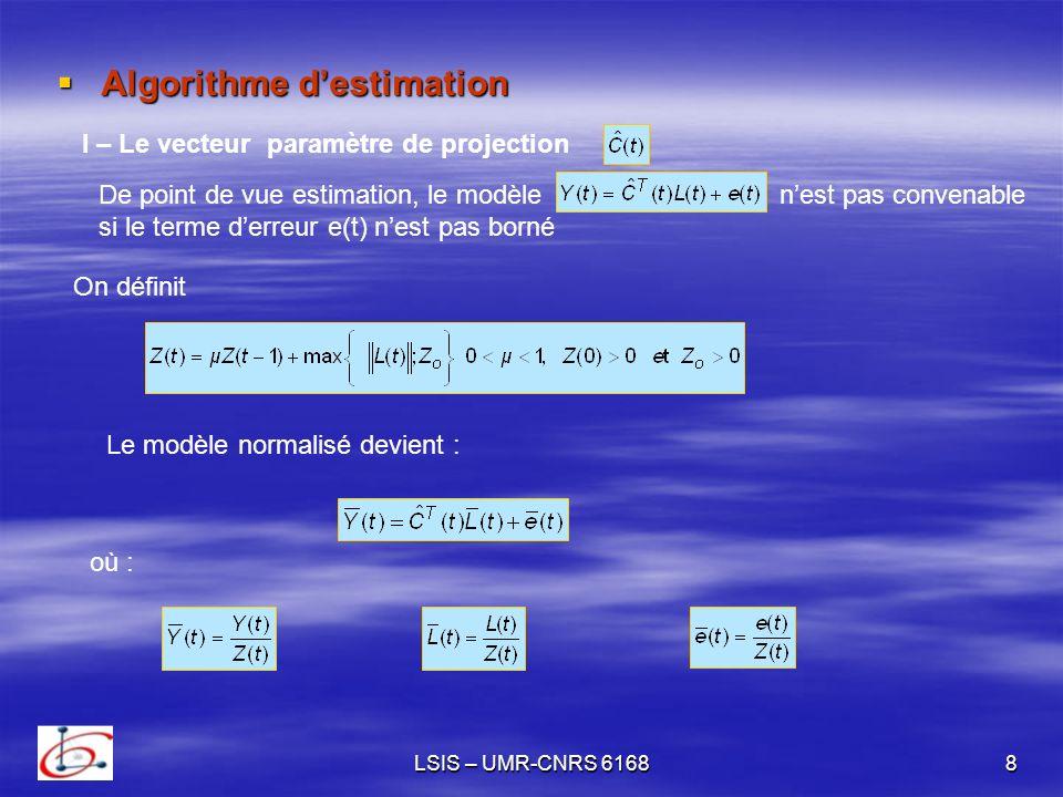 LSIS – UMR-CNRS 616819 contrôle prédictif La prédiction de la sortie sur un horizon de d pas permet décrire: où et Supposons que :u(t) reste constant sur d alors Ce qui permet davoir où et