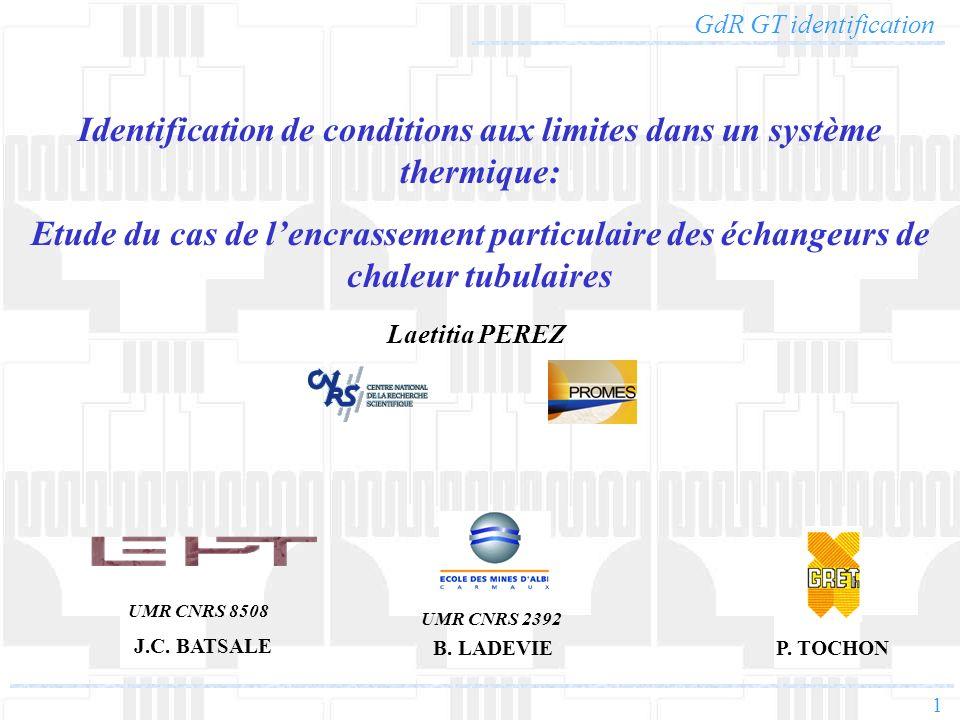 1 Identification de conditions aux limites dans un système thermique: Etude du cas de lencrassement particulaire des échangeurs de chaleur tubulaires