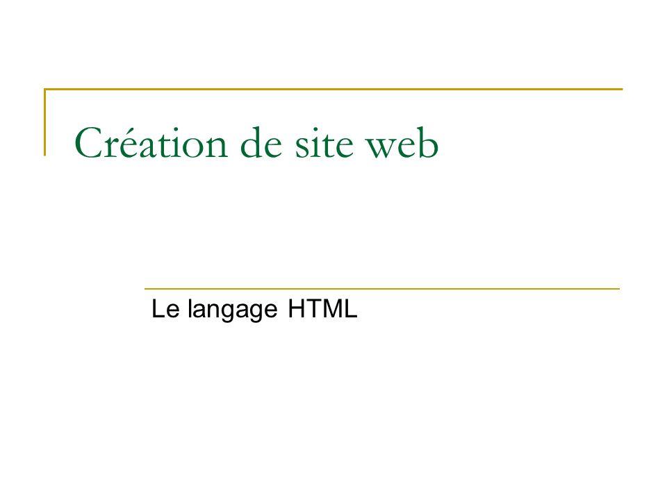 Création de site web Le langage HTML