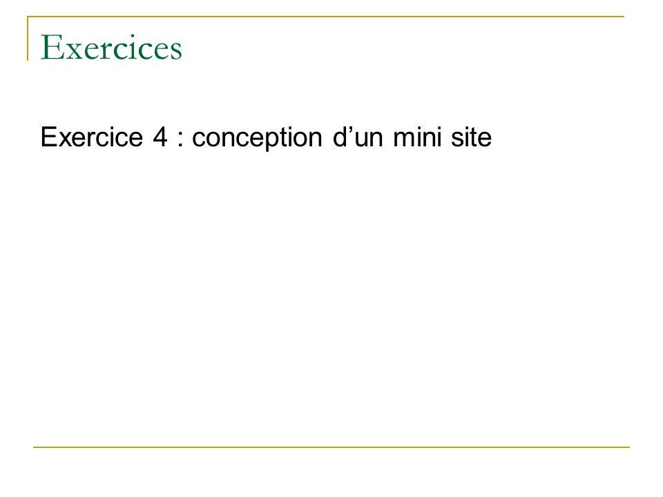 Exercices Exercice 4 : conception dun mini site