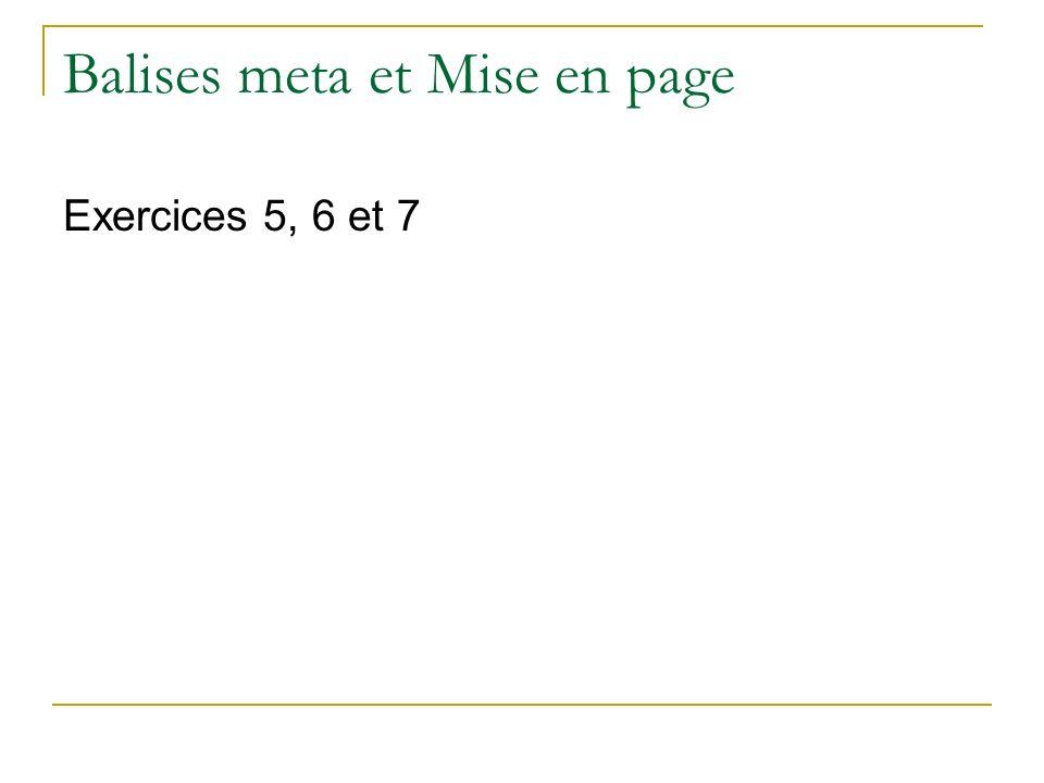 Balises meta et Mise en page Exercices 5, 6 et 7