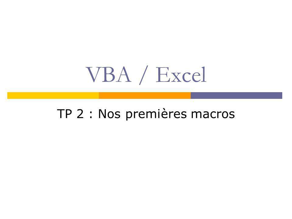 VBA / Excel TP 2 : Nos premières macros
