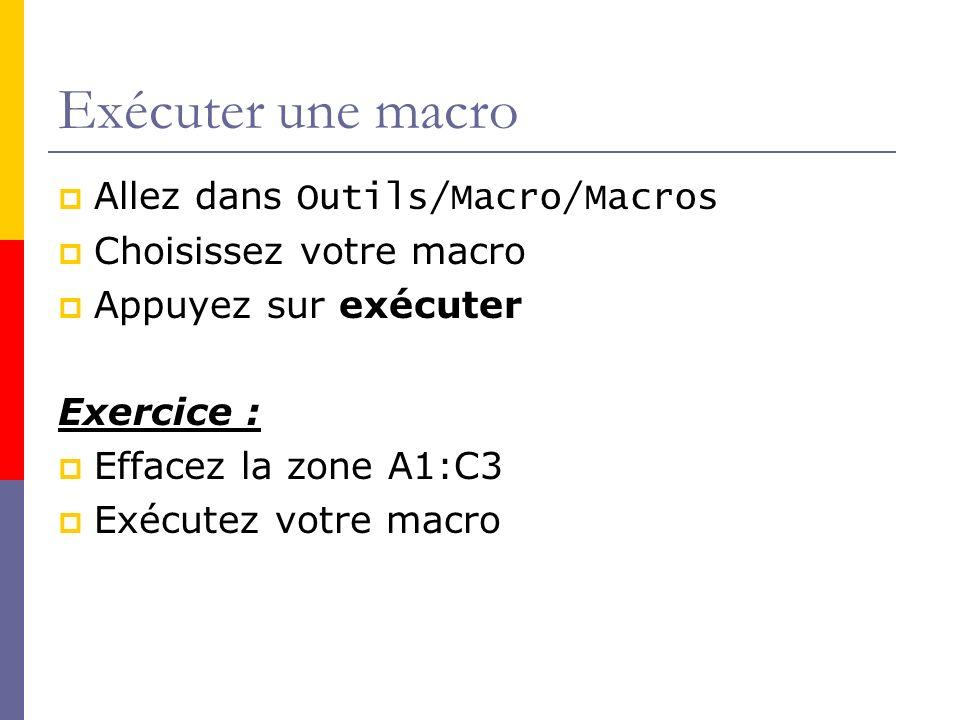 Associer une macro à un bouton Sélectionnez le bouton du menu formulaire Dessinez un bouton Choisissez la macro Appuyez sur le bouton .