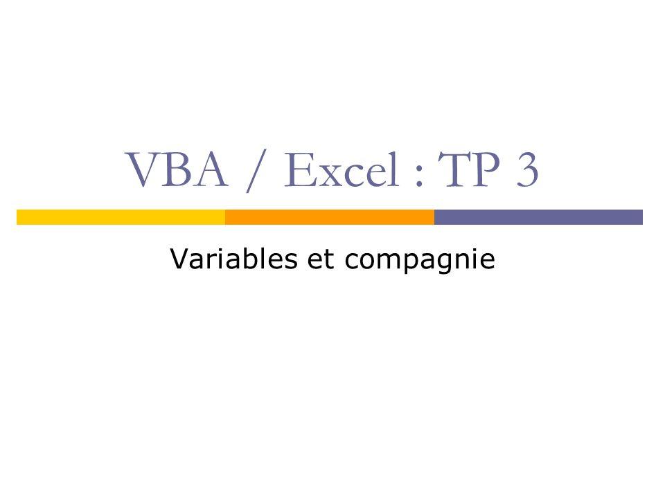 VBA / Excel : TP 3 Variables et compagnie