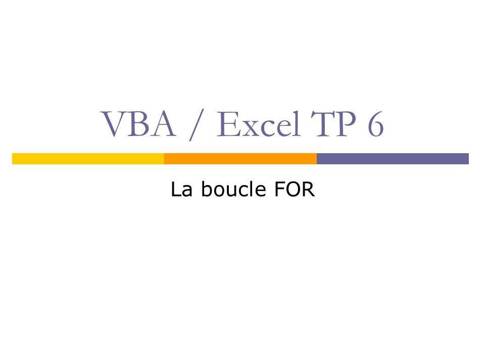 VBA / Excel TP 6 La boucle FOR