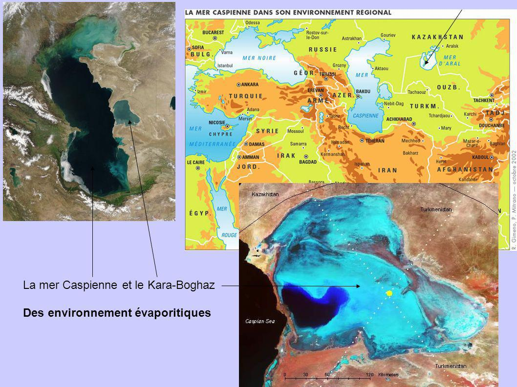 La mer Caspienne et le Kara-Boghaz Des environnement évaporitiques