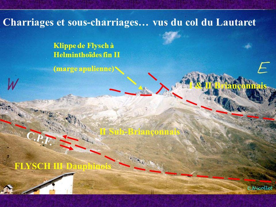 FLYSCH III Dauphinois II Sub-Briançonnais I & II Briançonnais Klippe de Flysch à Helminthoïdes fin II (marge apulienne) Charriages et sous-charriages…