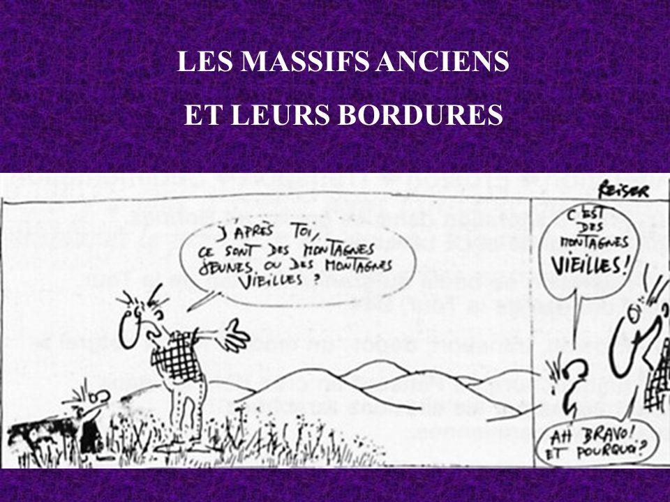 LES MASSIFS ANCIENS ET LEURS BORDURES