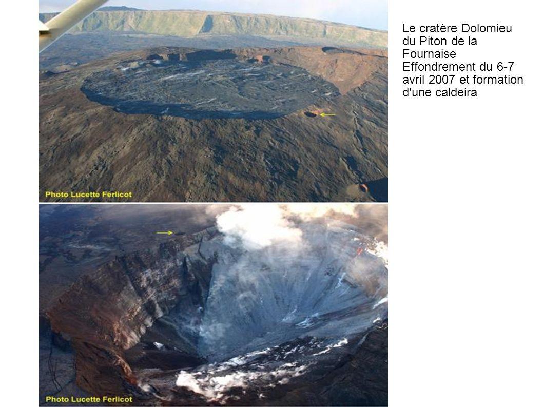 Le cratère Dolomieu du Piton de la Fournaise Effondrement du 6-7 avril 2007 et formation d'une caldeira