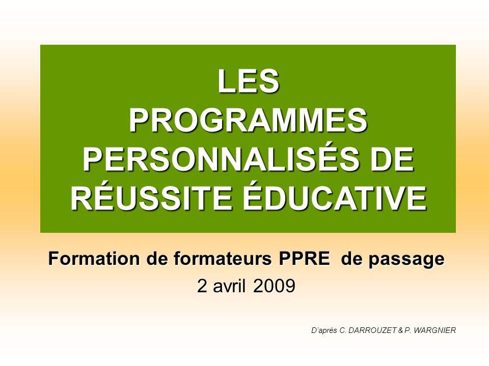 Formation de formateurs PPRE de passage 2 avril 2009 Daprès C.