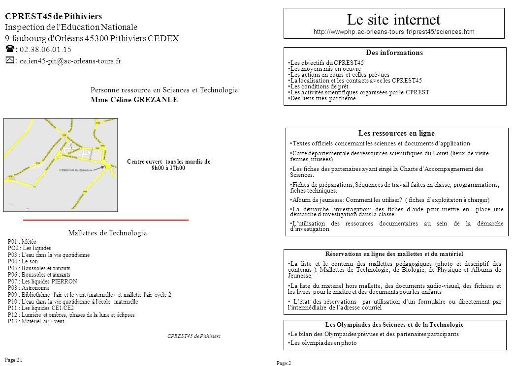 CPREST45 de Pithiviers Inspection de l'Education Nationale 9 faubourg d'Orléans 45300 Pithiviers CEDEX : 02.38.06.01.15 : ce.ien45-pit@ac-orleans-tour