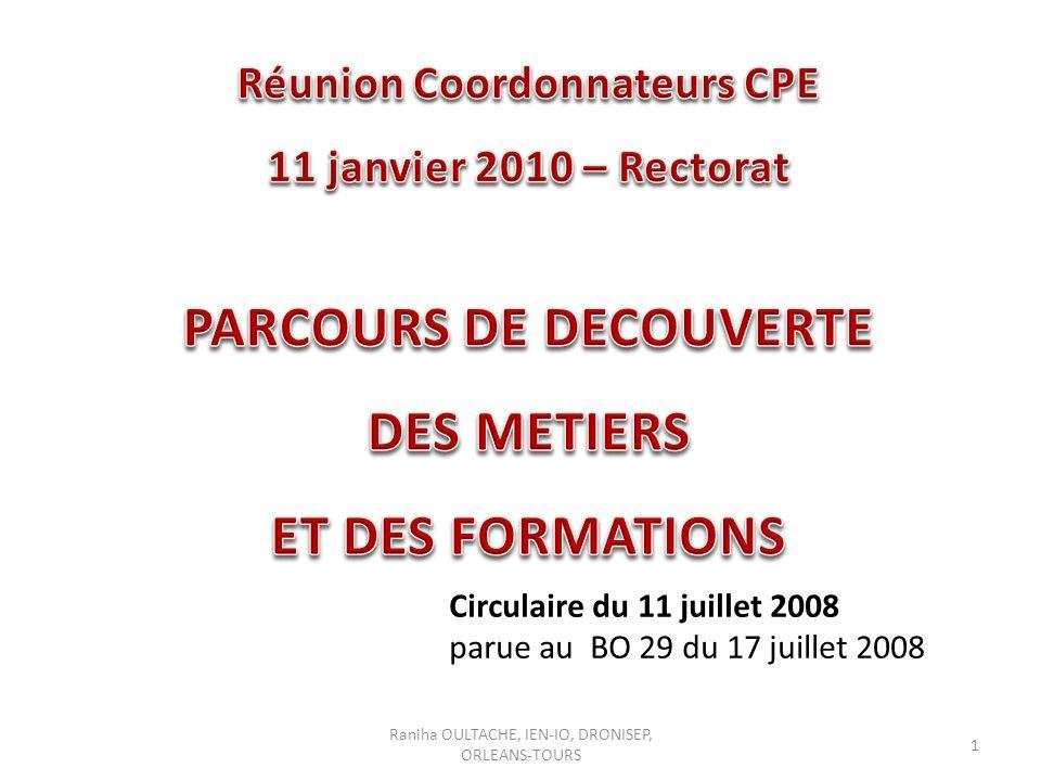 Raniha OULTACHE, IEN-IO, DRONISEP, ORLEANS-TOURS 1 Circulaire du 11 juillet 2008 parue au BO 29 du 17 juillet 2008