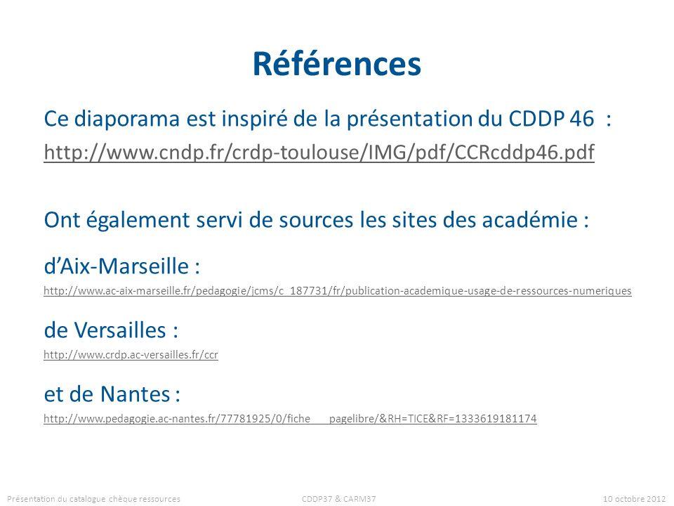Références Ce diaporama est inspiré de la présentation du CDDP 46 : http://www.cndp.fr/crdp-toulouse/IMG/pdf/CCRcddp46.pdf Ont également servi de sour