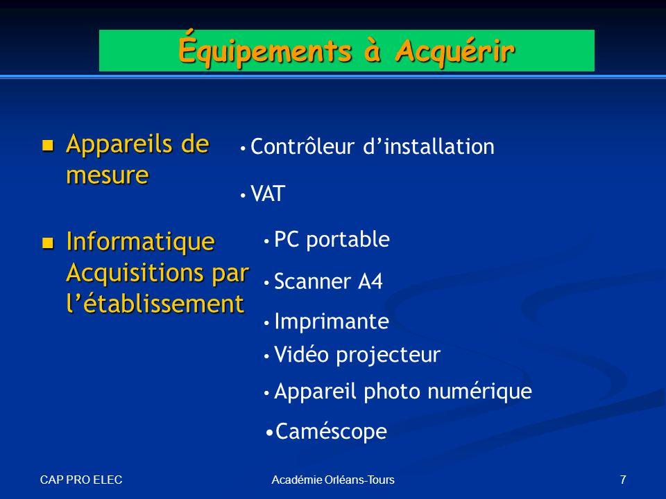 CAP PRO ELEC 7Académie Orléans-Tours Appareils de mesure Appareils de mesure Contrôleur dinstallation VAT Informatique Acquisitions par létablissement