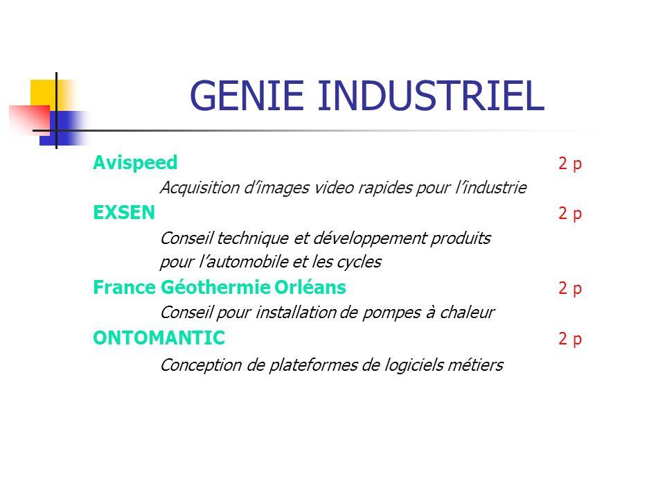 GENIE INDUSTRIEL Avispeed 2 p Acquisition dimages video rapides pour lindustrie EXSEN 2 p Conseil technique et développement produits pour lautomobile