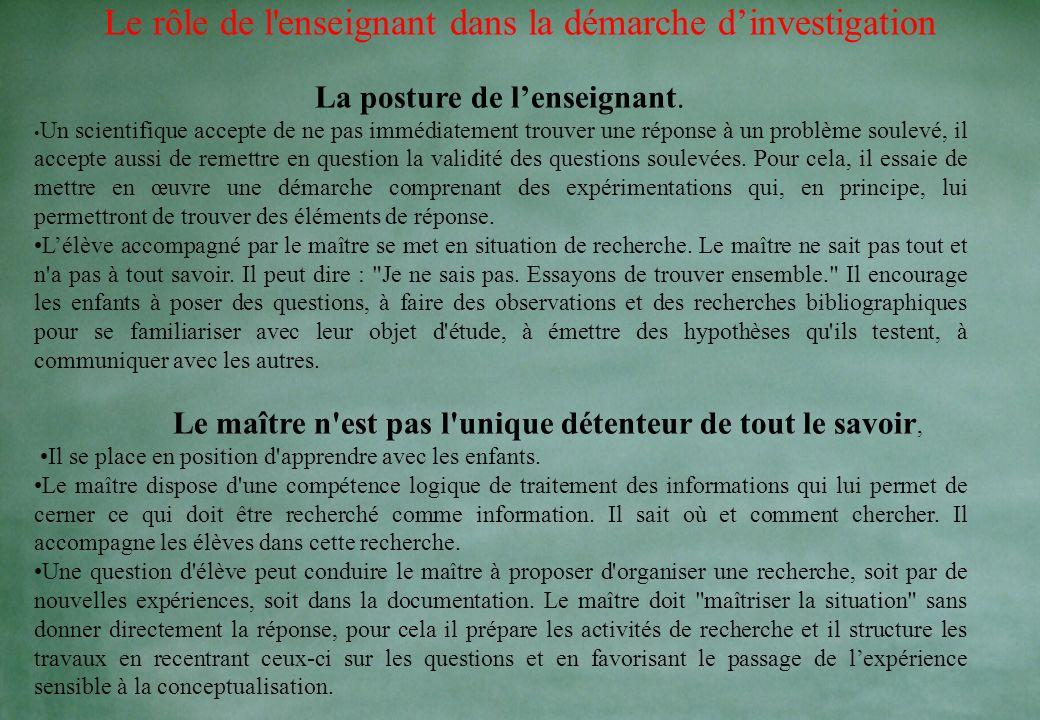 Elément de la démarche dinvestigation La situation déclenchante L'appropriation de la question Les hypothèses et les protocoles Expériences, Recherche