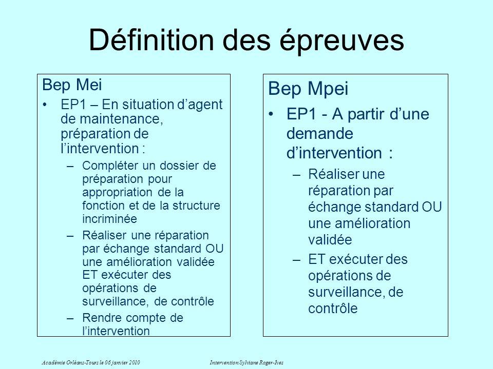 Définition des épreuves Bep Mei EP1 – En situation dagent de maintenance, préparation de lintervention : –Compléter un dossier de préparation pour app