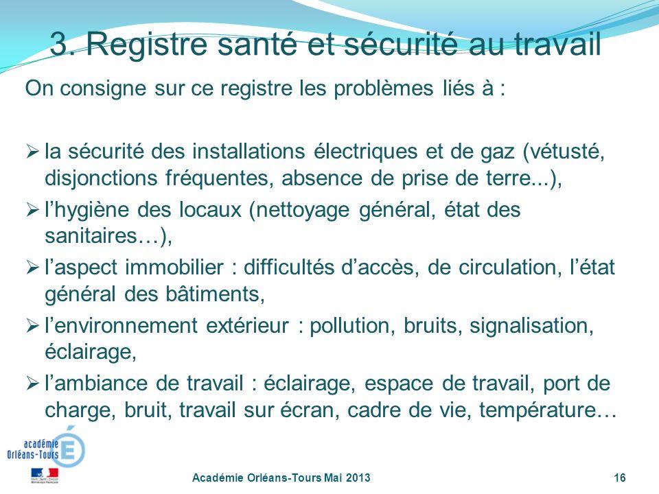 16 On consigne sur ce registre les problèmes liés à : la sécurité des installations électriques et de gaz (vétusté, disjonctions fréquentes, absence d