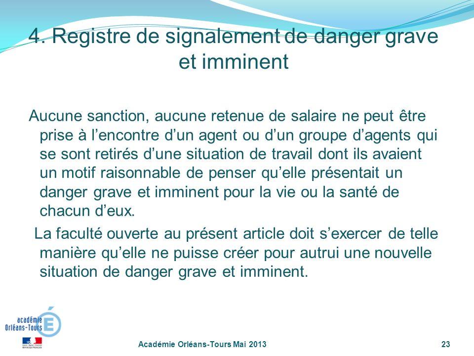 23 Aucune sanction, aucune retenue de salaire ne peut être prise à lencontre dun agent ou dun groupe dagents qui se sont retirés dune situation de tra