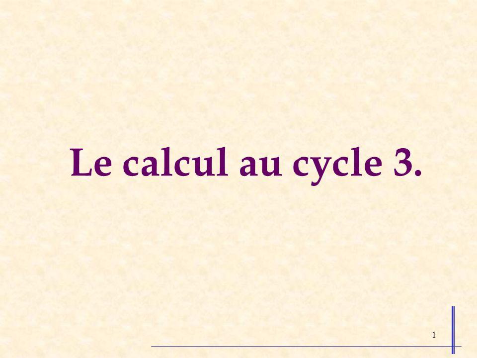 1 Le calcul au cycle 3.