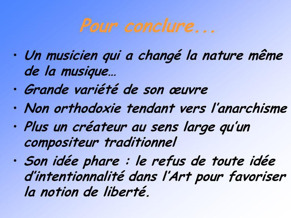 La relation à linterprète Dérive de tous les principes et démarches déjà développés Abolition de la hiérarchie entre compositeur et interprète Liberté
