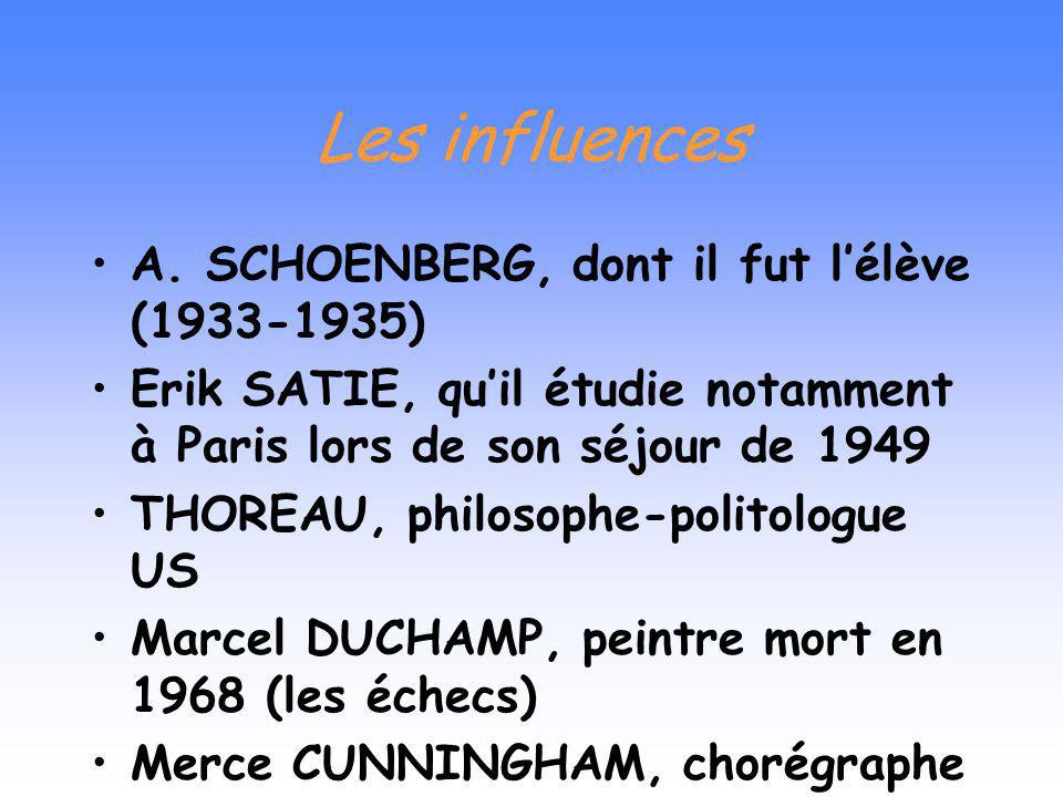Quelques oeuvres Une oeuvre prolifique et diversifiée Double music (1941) - Lou HARRISON Credo in US (1942) - M. CUNNINGHAM Chess music (1942) - M. DU
