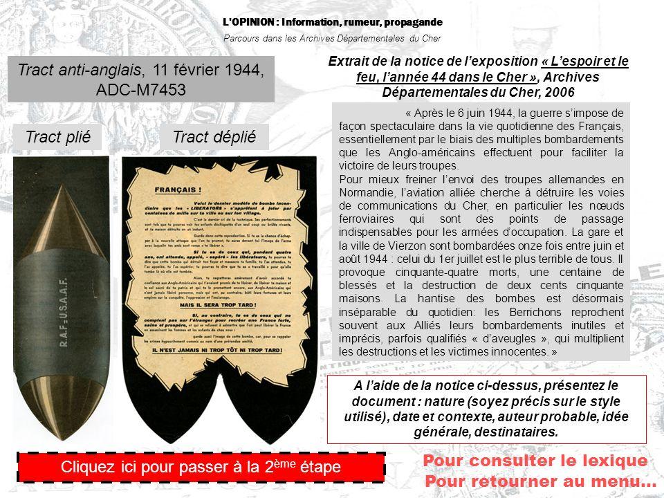 L'OPINION : Information, rumeur, propagande Parcours dans les Archives Départementales du Cher Tract anti-anglais, 11 février 1944, ADC-M7453 Cliquez