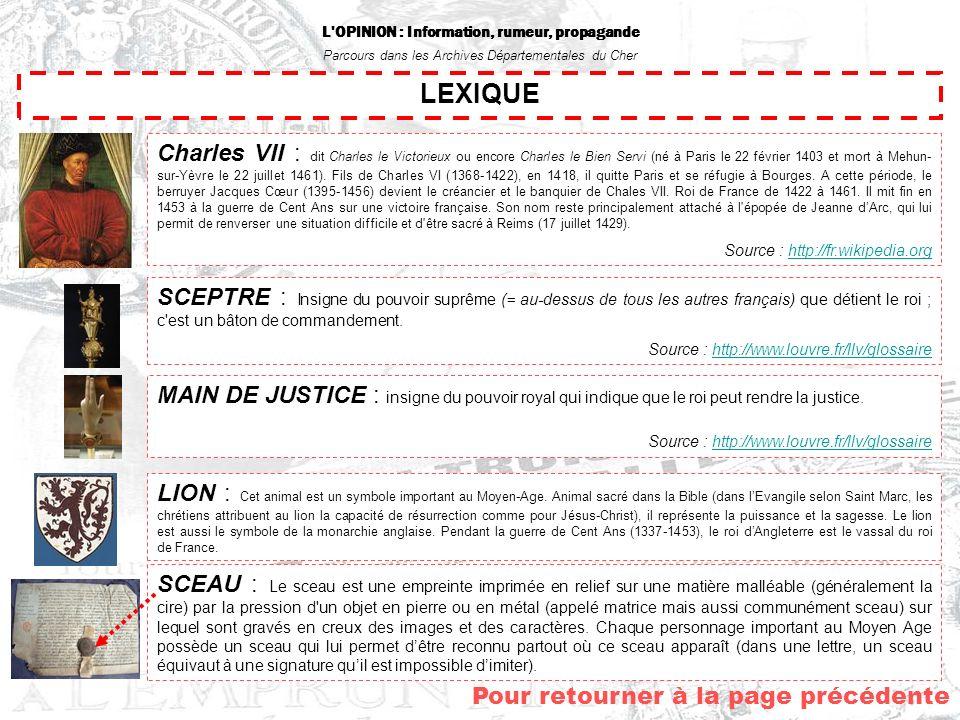 L'OPINION : Information, rumeur, propagande Parcours dans les Archives Départementales du Cher Pour retourner au menu… Les mots principaux que jai rel