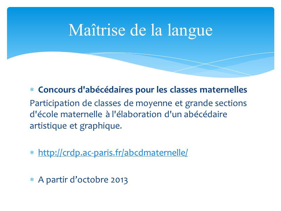 Concours d'abécédaires pour les classes maternelles Participation de classes de moyenne et grande sections d'école maternelle à l'élaboration d'un abé