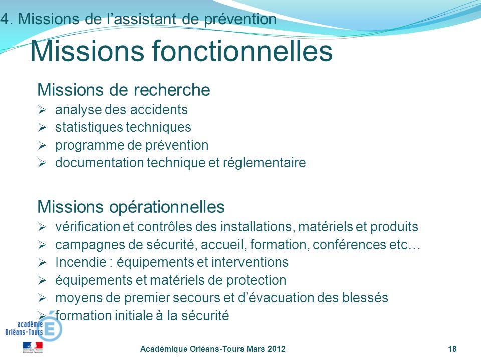 Académique Orléans-Tours Mars 201218 Missions fonctionnelles Missions de recherche analyse des accidents statistiques techniques programme de préventi