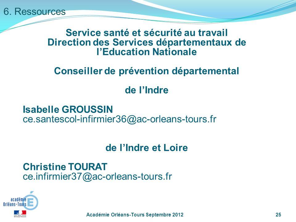 Académie Orléans-Tours Septembre 201225 Service santé et sécurité au travail Direction des Services départementaux de lEducation Nationale Conseiller