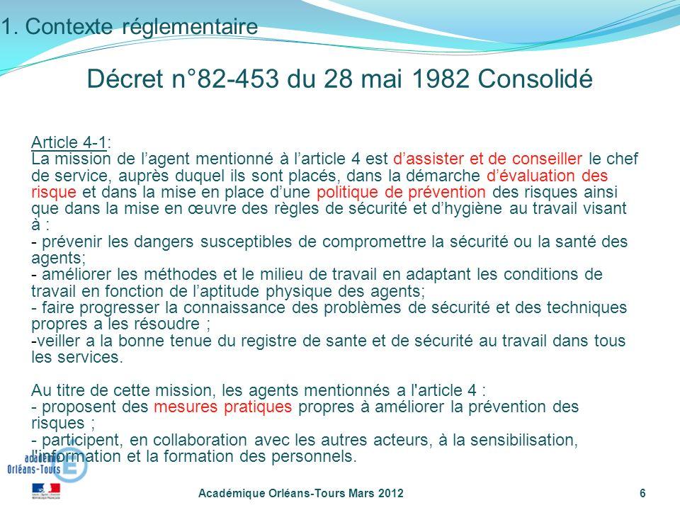 Académique Orléans-Tours Mars 20126 Article 4-1: La mission de lagent mentionné à larticle 4 est dassister et de conseiller le chef de service, auprès