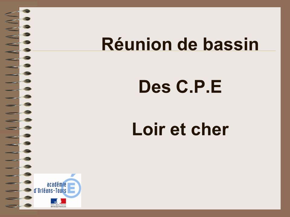 Réunion de bassin Des C.P.E Loir et cher