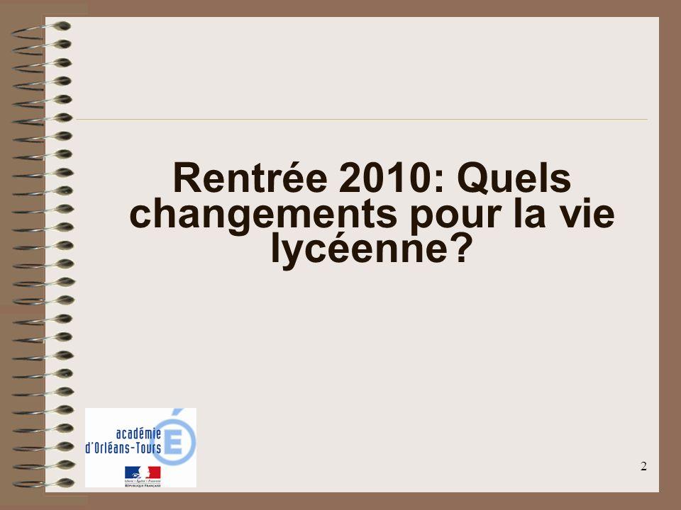 2 Rentrée 2010: Quels changements pour la vie lycéenne?