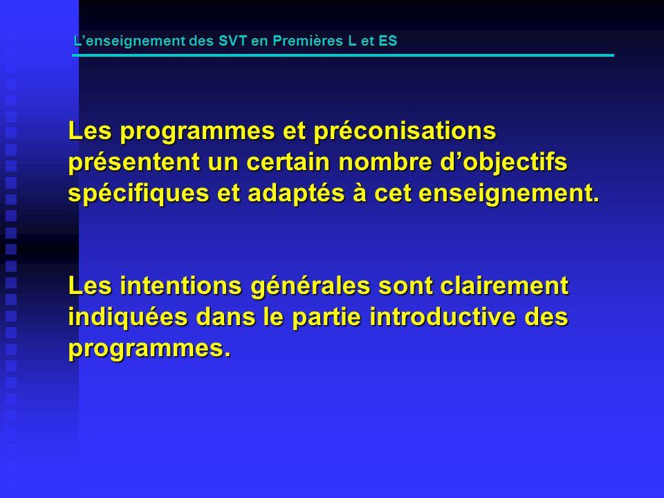 Les programmes et préconisations présentent un certain nombre dobjectifs spécifiques et adaptés à cet enseignement.