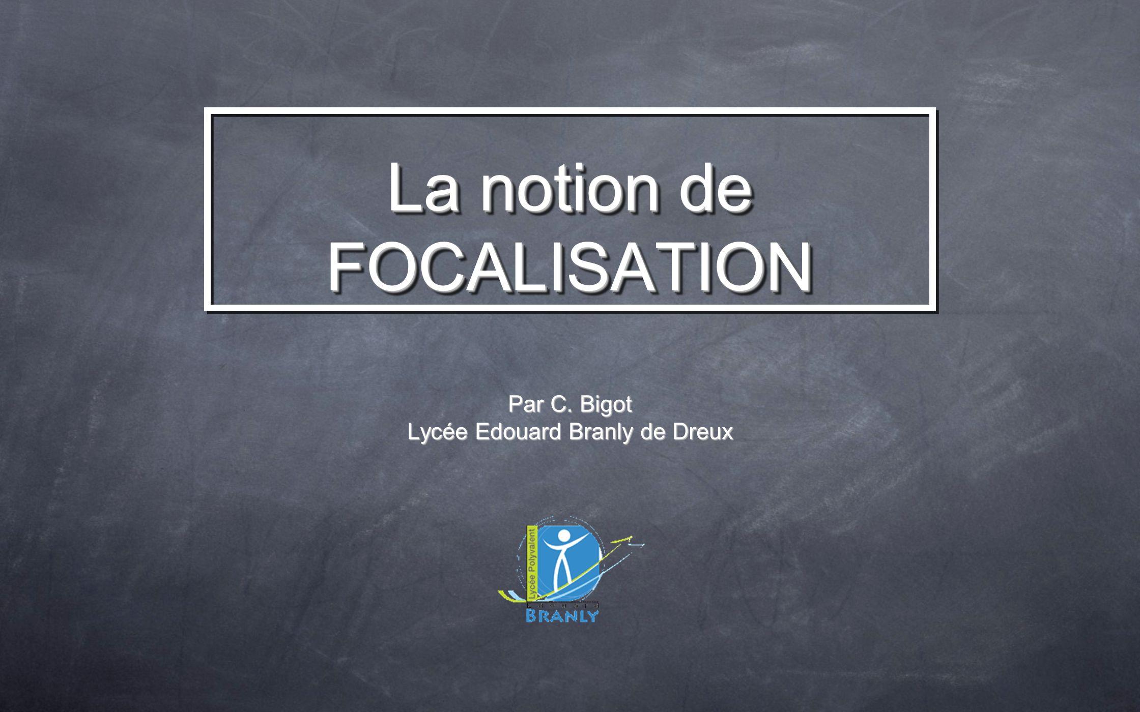 Par C. Bigot Lycée Edouard Branly de Dreux