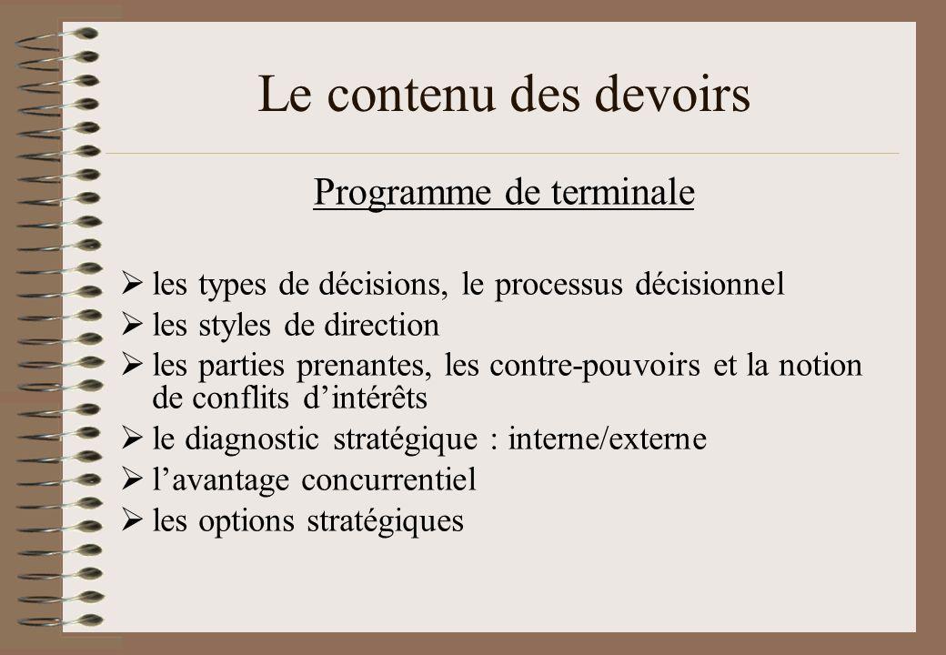 Le contenu des devoirs les types de décisions, le processus décisionnel les styles de direction les parties prenantes, les contre-pouvoirs et la notio