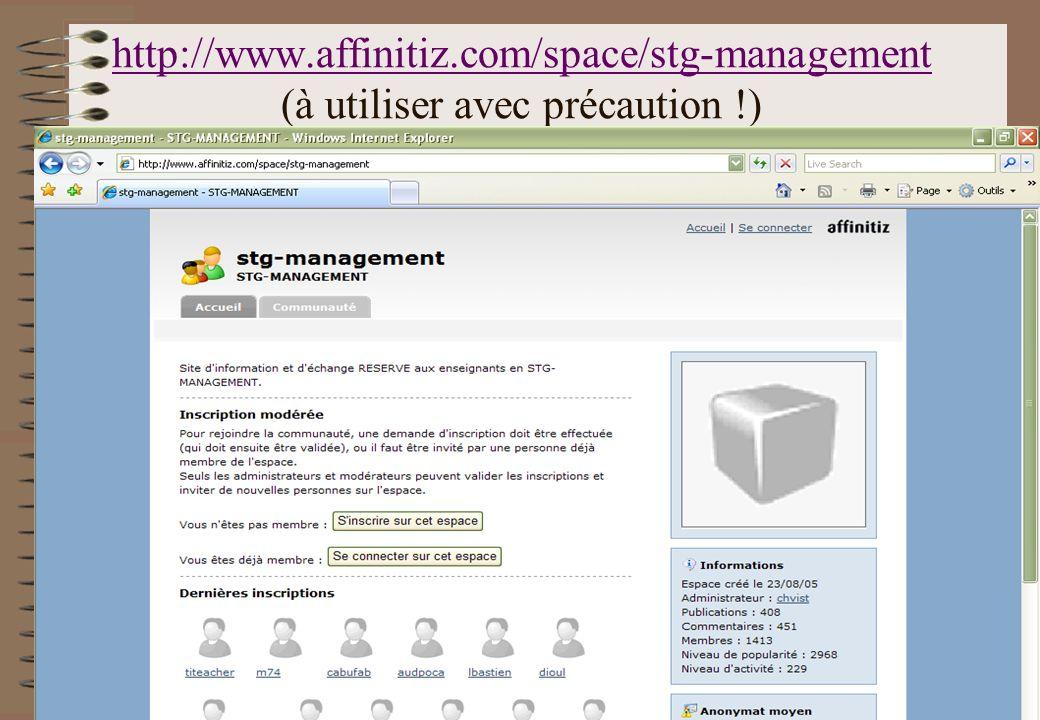 http://www.affinitiz.com/space/stg-management http://www.affinitiz.com/space/stg-management (à utiliser avec précaution !)