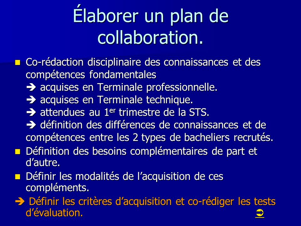 Élaborer un plan de collaboration.