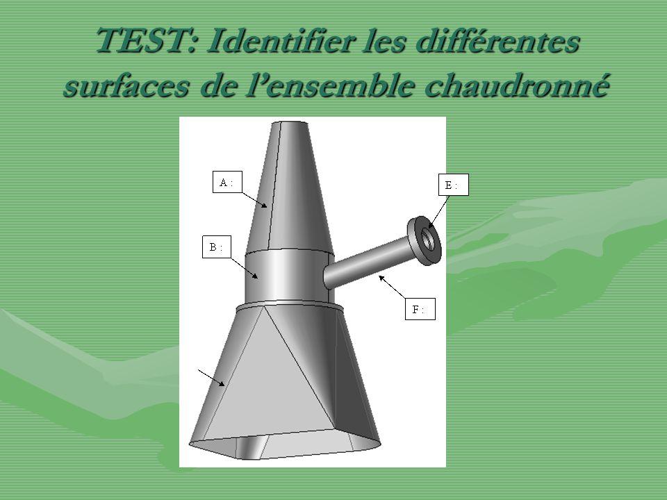TEST: Identifier les différentes surfaces de lensemble chaudronné