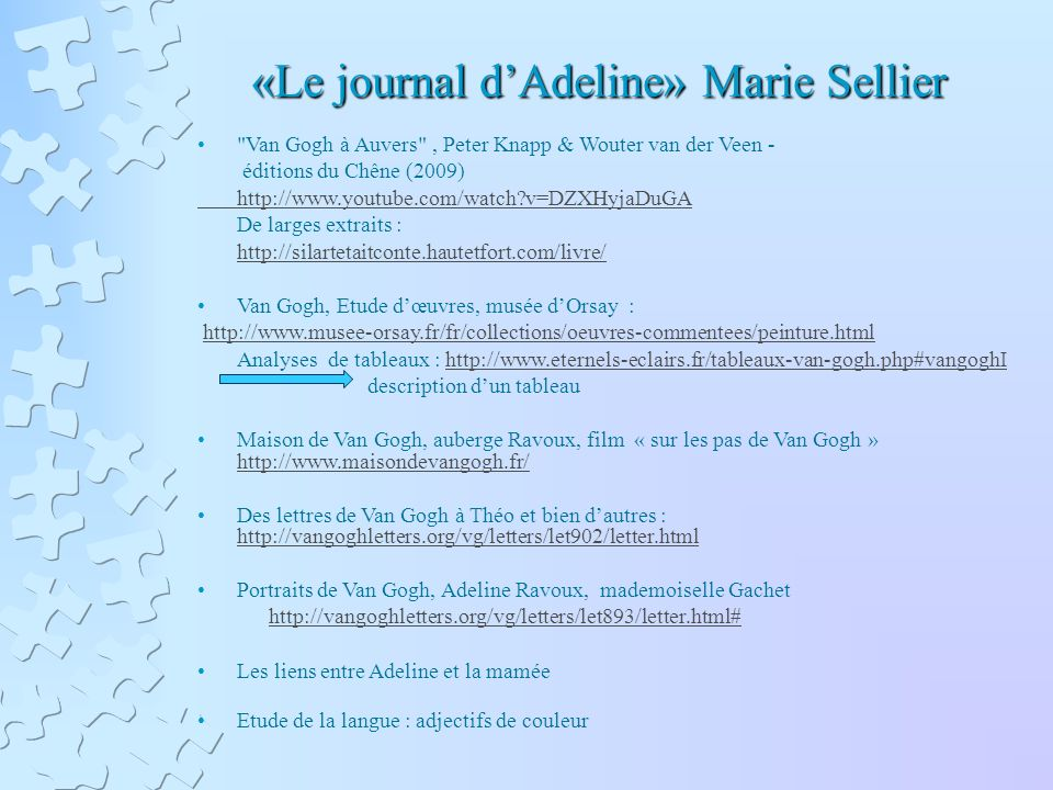 «Le journal dAdeline» Marie Sellier «Le journal dAdeline» Marie Sellier