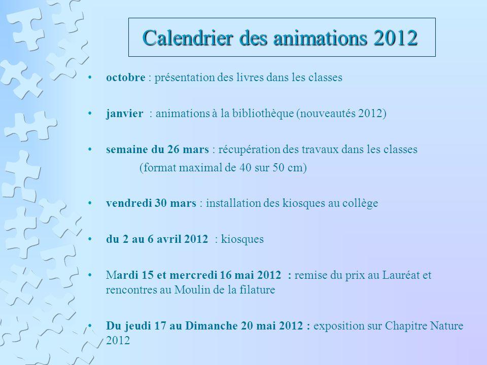 Calendrier des animations 2012 octobre : présentation des livres dans les classes janvier : animations à la bibliothèque (nouveautés 2012) semaine du