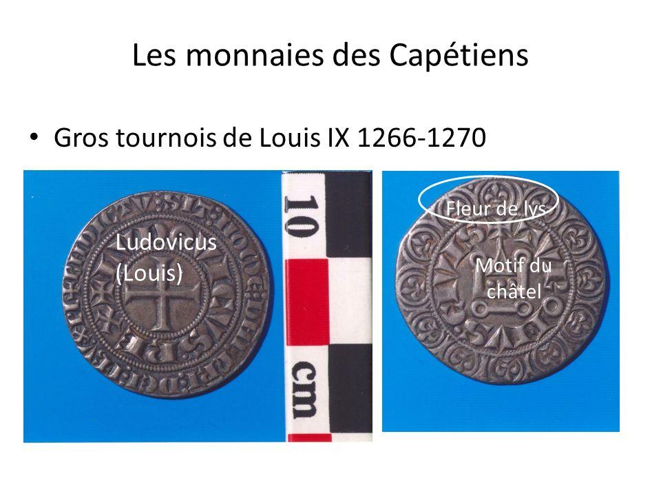 Les monnaies des Capétiens Gros tournois de Louis IX 1266-1270 Fleur de lys Motif du châtel Ludovicus (Louis)