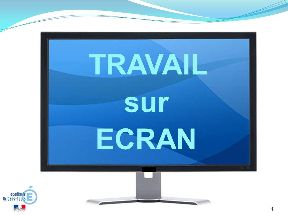 TRAVAIL sur ECRAN 1